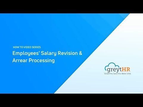 Employees' Salary Revision and Arrear Processing