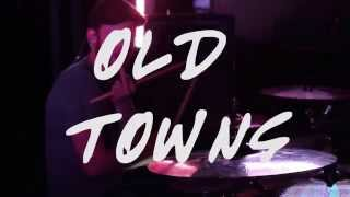 Old Towns - Leaving Songs (Official Music Video)