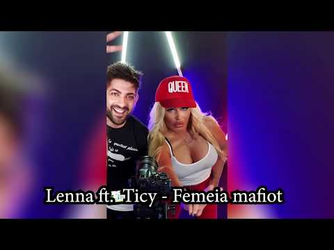 Lenna ft. Ticy - Femeia mafiot ( Oficial Audio ) 2018