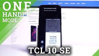 Abilita la modalità a una mano - TCL 10 SE e funzionalità aggiuntive