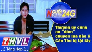 THVL | Người đưa tin 24G - (6g30 ngày 27/10/2017)