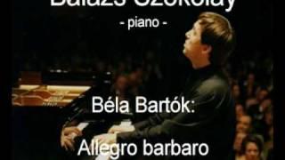 Béla Bartók: Allegro barbaro - Balázs Szokolay