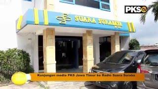 PKSTV -  Kunjungan Media PKS Jatim ke Suara Surabaya & SHE Radio