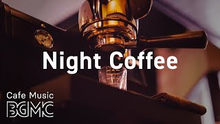 Night Coffee: Lounge Night Jazz for Calm - Smooth Saxophone Jazz for Relaxing at Home