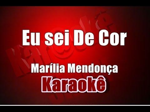 Eu sei De Cor - Marília Mendonça - Karaoke