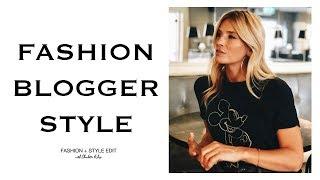 Fashion Blogger Style | Fashion and Style Edit