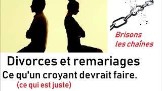 UN VÉRITABLE CROYANT, PEUT-IL DIVORCER ET PEUT-IL SE REMARIER ? (Éric Ruiz)