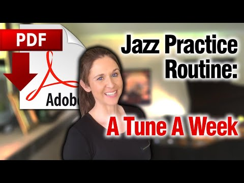 Jazz Practice Routine: A Tune A Week