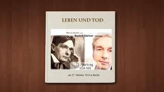 Leben und Tod (2. Vortrag von Rudolf Steiner aus GA60)
