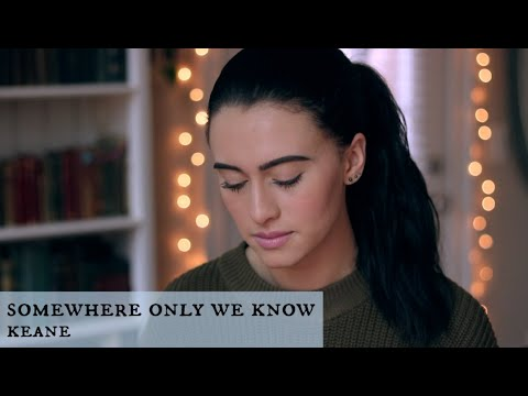Somewhere Only We Know / Keane Live Acoustic Cover / Bailey Rushlow