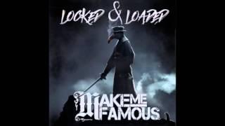 Скачать Make Me Famous Locked Loaded Teaser NEW November 2015