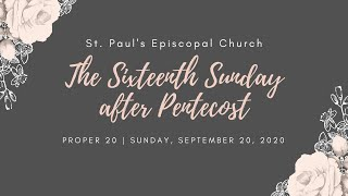 The Sixteenth Sunday after Pentecost