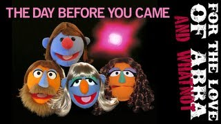 ABBA Muppet Whatnots - The Day Before You Came (2 of 2)