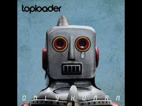 Toploader - Numb  *2011