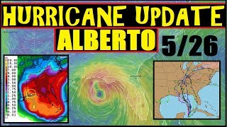 HURRICANE UPDATE! ALBERTO Tropical Storm Watches Issued! LA, Miss, AL,FL!