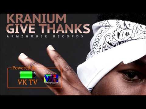 Kranium - Give Thanks [Forever Riddim] - March 2017