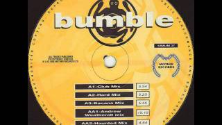 Bumble - West In Motion (Andrew Weatherall Mix)