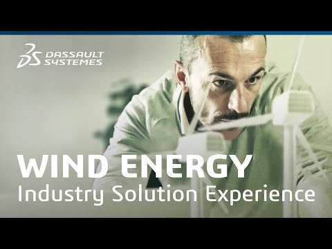 Wind Energy - Industry Solution Experience - Dassault Systèm