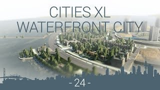 let's play cities XL Platinum : WFC EP 24 : sailboats