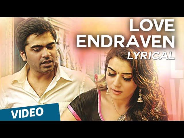 Love Endraven Song with Lyrics   Vaalu   STR   Hansika Motwani   Thaman