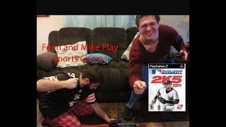 Fenn and Mike Play Sports Games Ep. 23: MLB 2K5 (PS2)