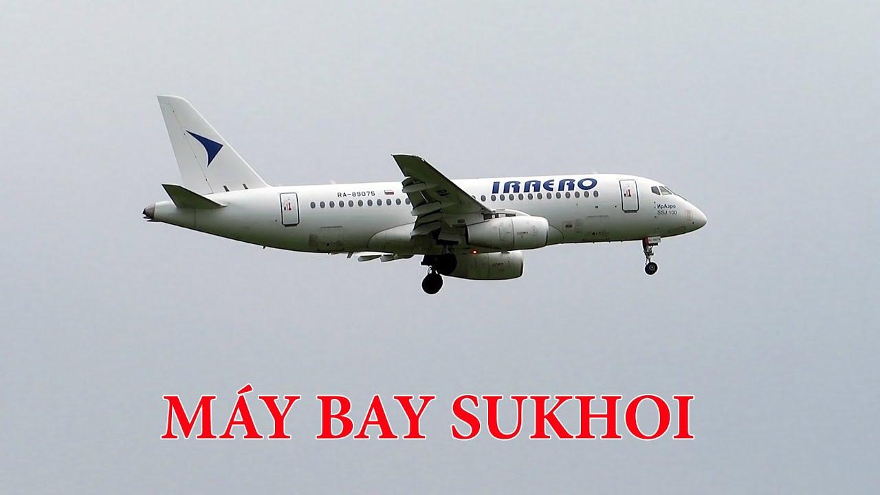Đặc biệt: Máy bay Nga Sukhoi Superjet 100 đến Nội Bài.