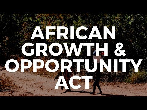 The African Growth & Opportunity Act (AGOA)