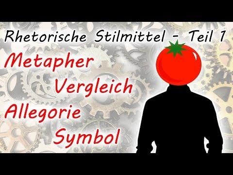 Metapher, Vergleich, Allegorie, Symbol (Rhetorische Stilmittel - Teil 1)