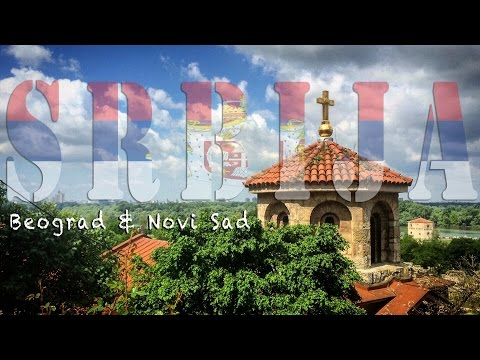 09 - Backpacking Serbia: Belgrade & Novi Sad