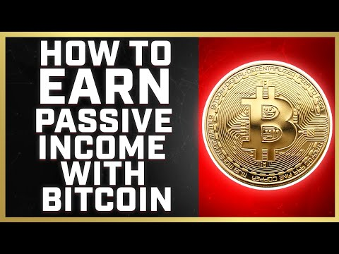 Make MONEY With BITCOIN   4 Best Ways To Earn Passive Income With BITCOIN (2019)