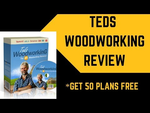 Teds Woodworking Review | Get 50 Free Woodworking Plans