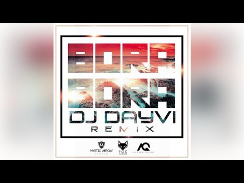 Bora Bora y Damelo Version Oficial DJ Dayvi 2018 | FOX INTONED (Fumaratto)