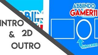 Intro & Outro 2D