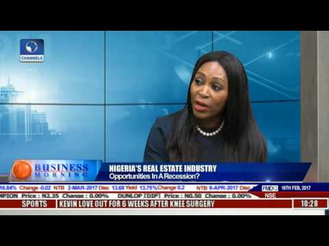 Business Morning: Opportunities In A Recession In Nigeria's Real Estate Industry