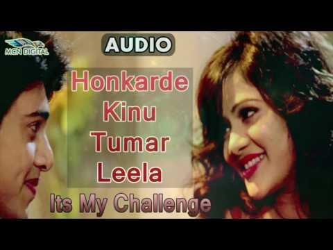 Honkarde Kinu Tu Mar leela Song | Its My Challenge Romantic Assamese Album | Romantic Assamese Song
