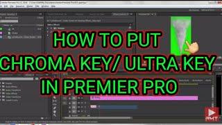 How to put Chroma key/Ultra key in Premier pro cc full tutorial