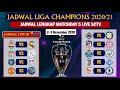 Jadwal Liga Champion Malam ini: Jadwal Lengkap Matchday 5 LIVE SCTV ~ UEFA CHAMPIONS LEAGUE 2020-21