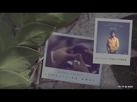 Glenn Fredly - Kembali Ke Awal (Official Lyric Video) | OST Twivortiare