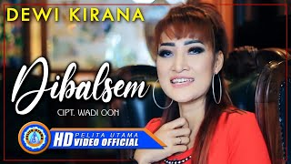 Gambar cover Dewi Kirana - DI BALSEM ( Official Music Video ) [HD]