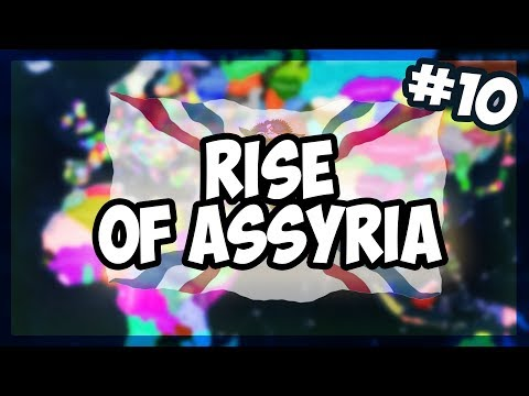 HOI4 | ALL STATES INDEPENDENT - BATTLE ROYALE | RISE OF ASSYRIA! [10] [Hearts of Iron 4]