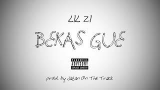 LIL ZI - Bekas Gue [Remake]