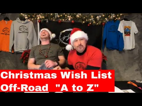 CHRISTMAS WISH LIST FROM A TO Z FOR OFF-ROAD ENTHUSIASTS