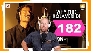 Why This Kolaveri Di   Dhanush   Reaction   3