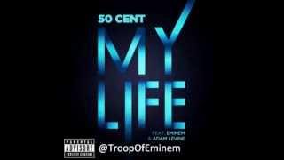 50 Cent Feat Eminem Adam Levine My Life