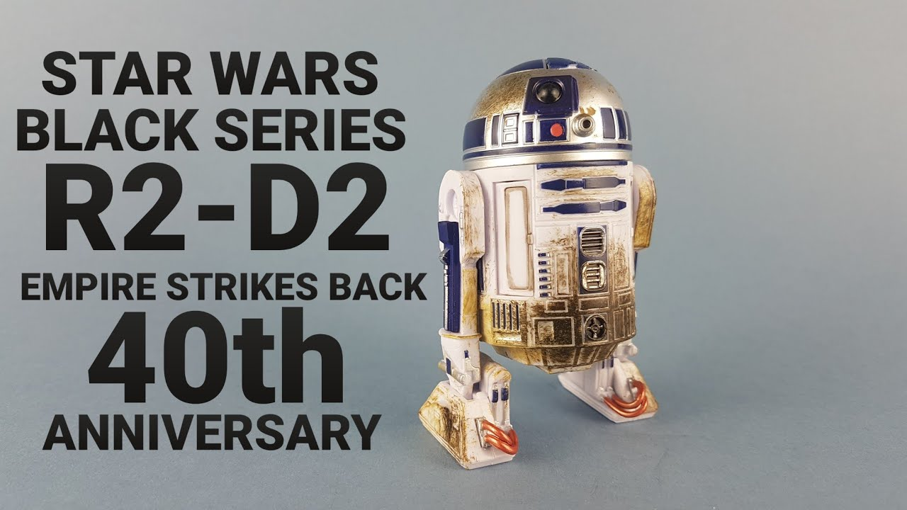 HD R2 D2 star wars black series empire strikes back 40th anniversary action figure unboxing/review