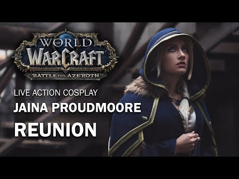 Jaina Proudmoore - Reunion (World Of Warcarft Cosplay)