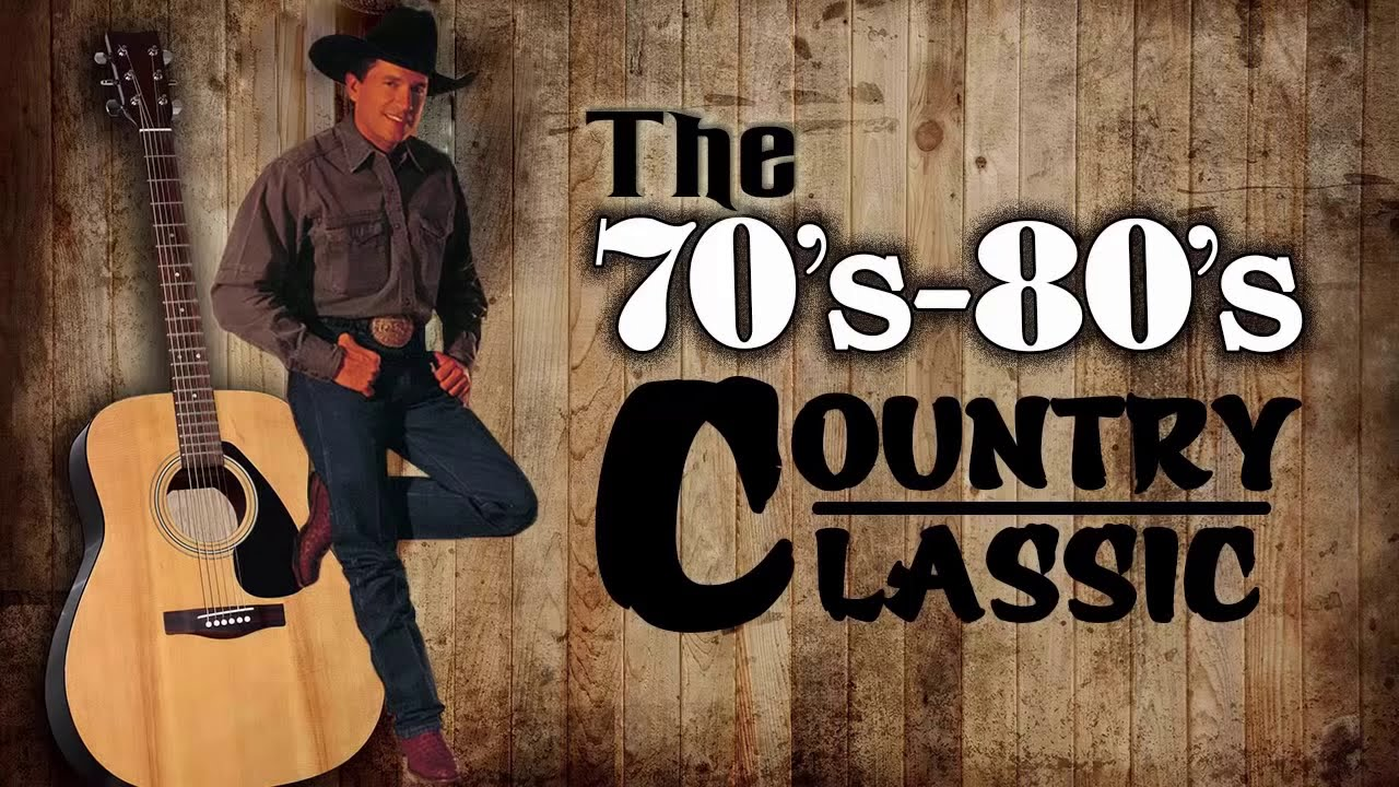The Best Of Country Songs Of All Time Top 100 Greatest Old Country Music Collection 70 S 80 S Youtube