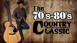 The Best Of Country Songs Of All Time - Top 100 Greatest Old Country Music Collection 70's 80's