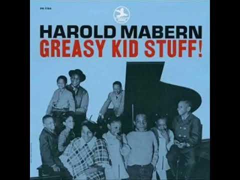 Harold Mabern – Greasy Kid Stuff! ( Full Album )