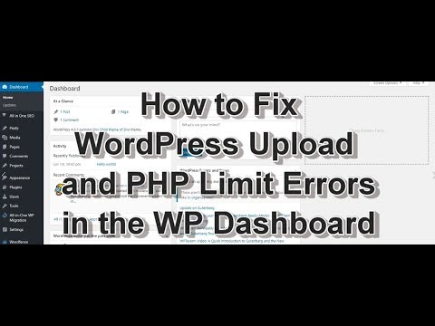 How To Fix WordPress Upload and PHP Limit Errors in Your WP Dashboard